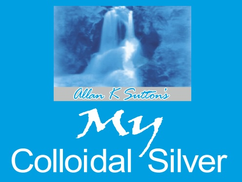 Allan K Sutton's My Colloidal Silver